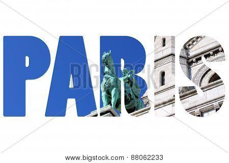 Word Paris Over Sacre Coeur Basilica