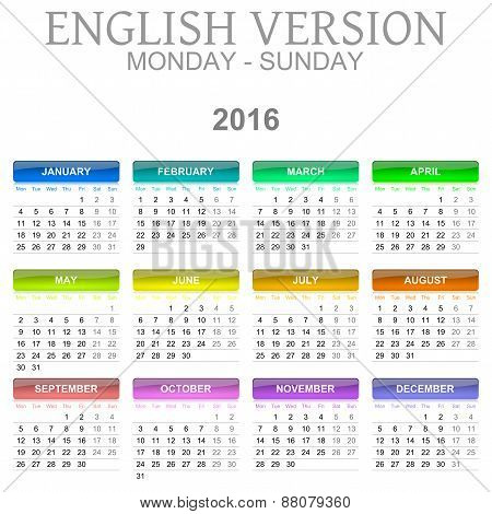 2016 Calendar English Language Version Mon – Sun