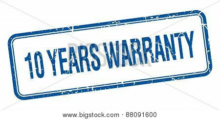 10 Years Warranty Blue Square Grungy Vintage Isolated Stamp