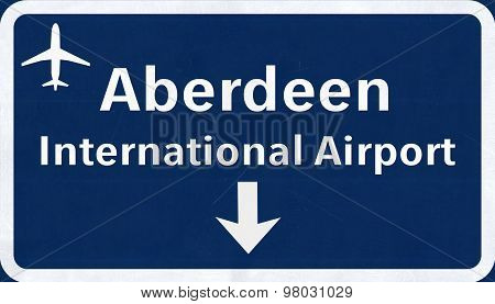 Aberdeen Scotland Airport Highway Sign