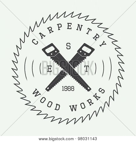 Set Of Vintage Carpentry Label, Emblem, Badge Or Logo.