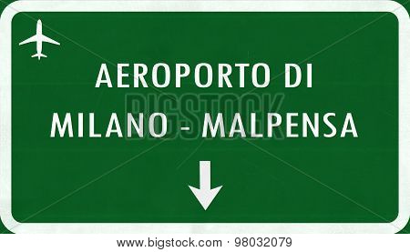Milano Malpensa Italy Airport Highway Sign