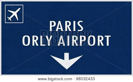 Paris Orly France Airport Highway Sign