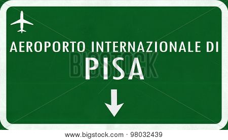 Pisa Italy Airport Highway Sign