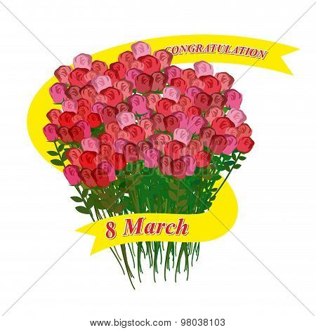 8 March. Big Bouquet Of Roses. Holiday Ribbon. Vector Illustration For Holiday International Womens