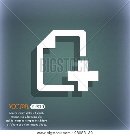 Add File Document  Icon Symbol On The Blue-green Abstract Background With Shadow And Space For Your