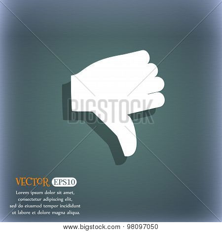 Dislike, Thumb Down  Icon Symbol On The Blue-green Abstract Background With Shadow And Space For You
