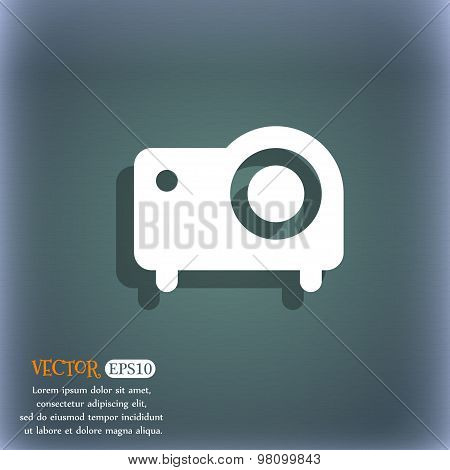 Projector  Icon Symbol On The Blue-green Abstract Background With Shadow And Space For Your Text. Ve
