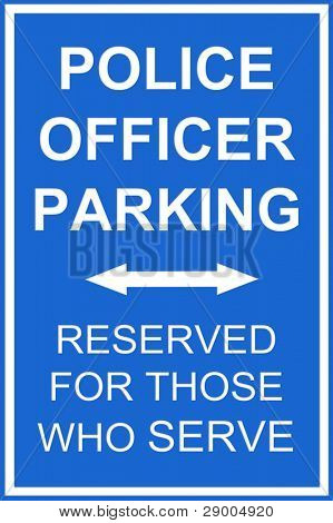 A parking reserved sign for police for any parking communication inference