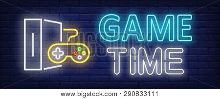 poster of Game Time Neon Text With Game Console And Controller. Video Game And Entertainment Design. Night Bri