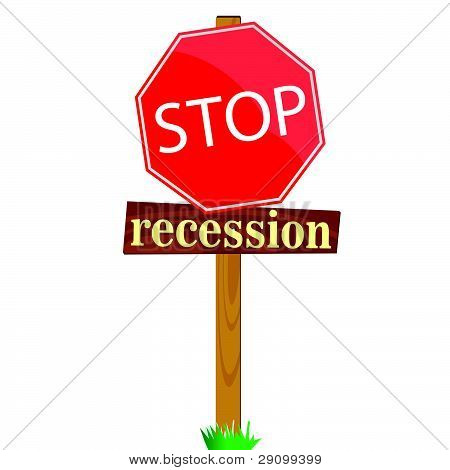 Sign To Stop Recession
