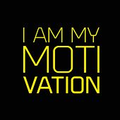 I Am My Motivation Creative Motivation Quote Design poster
