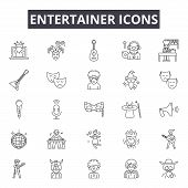 Entertainer Line Icons For Web And Mobile Design. Editable Stroke Signs. Entertainer  Outline Concep poster