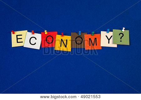 Economy - Sign Or Poster For Business / Finance.