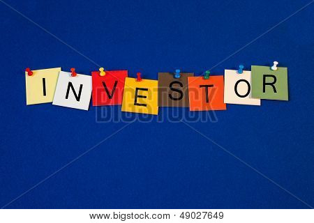 Investor - Sign Series For Business / Finance Terms.