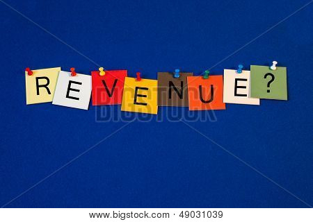 Revenue - Sign For Business / Finance.