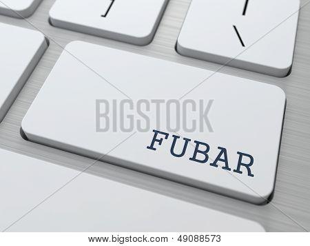 FUBAR. Internet Concept.