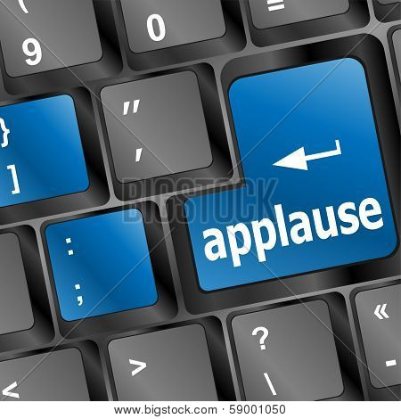 Business Concept: Applause Words On Keyboard Keys