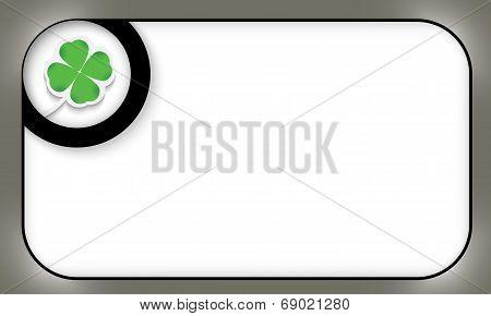 Black Frame For Entering Text With Cloverleaf