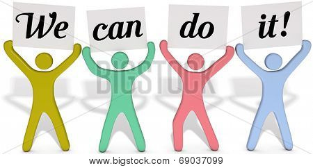 Four people team join to hold up We Can Do It signs