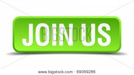 Join Us Green 3D Realistic Square Isolated Button