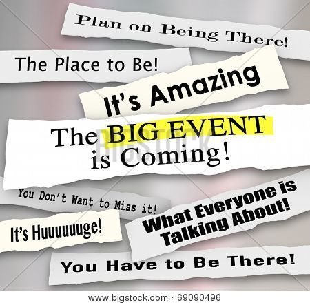 Big Event is Coming and other newspaper headlines and announcements sharing
