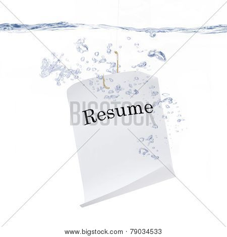 Resume Hanging on a Fishing Hook