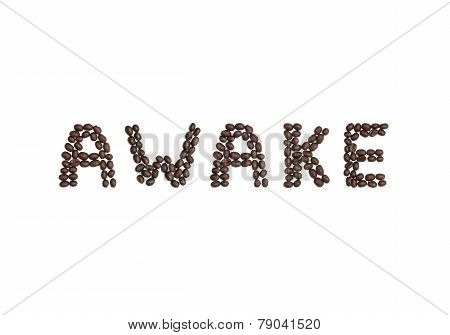 Awake Written With Coffee Beans