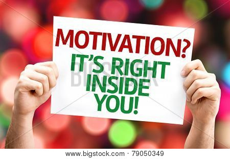 Motivation? Its Right Inside You! card with colorful background with defocused lights