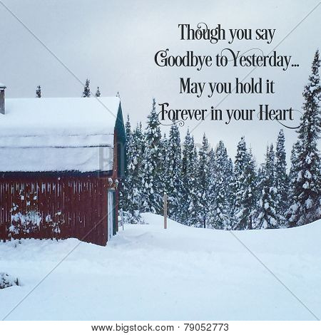 Scenic Instagram Of Cottage In Winter With Quote