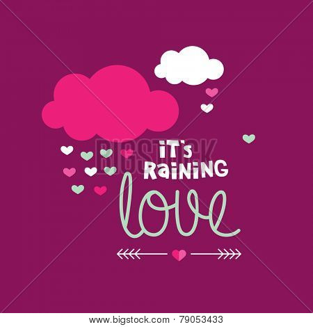It's raining love sweet valentine romantic love letter text message with clouds and hearts illustration postcard cover design in vector