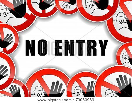 No Entry Sign Concept
