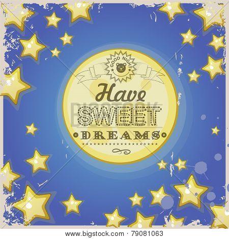 Greeting retro card. Have sweet dreams