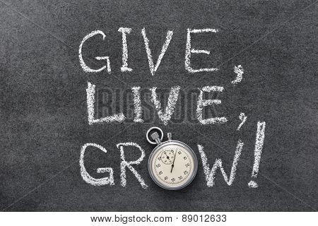 Give, Live, Grow