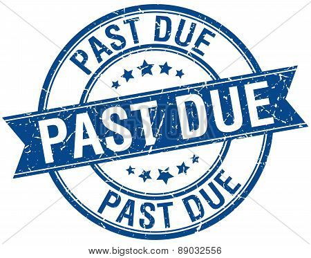 Past Due Grunge Retro Blue Isolated Ribbon Stamp