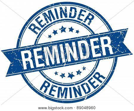 Reminder Grunge Retro Blue Isolated Ribbon Stamp