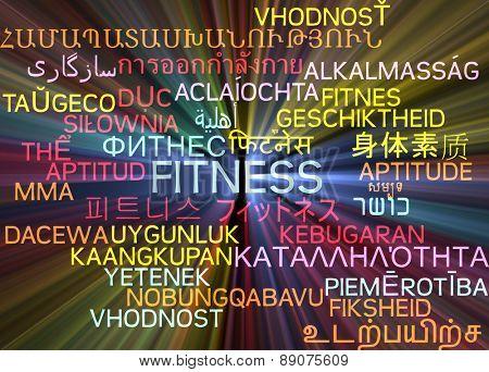 Background concept wordcloud multilanguage international many language illustration of fitness glowing light