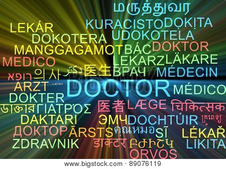 Background concept wordcloud multilanguage international many language illustration of doctor glowing light