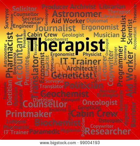 Therapist Job Indicates Word Hiring And Therapies