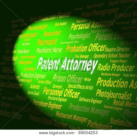 Patent Attorney Shows Legal Adviser And Copyright
