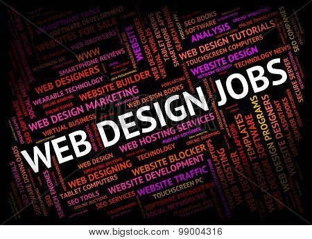 Web Design Jobs Shows Designers Designed And Word