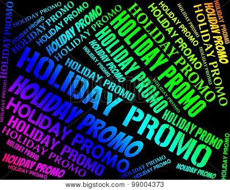 Holiday Promo Indicates Go On Leave And Cheap