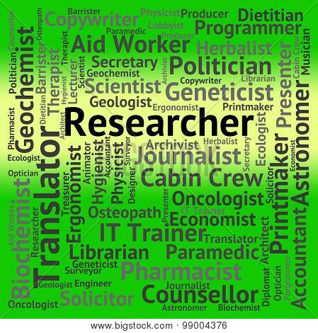 Researcher Job Means Hiring Position And Investigate