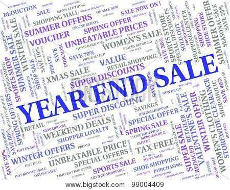 Year End Sale Represents Retail Clearance And Discount