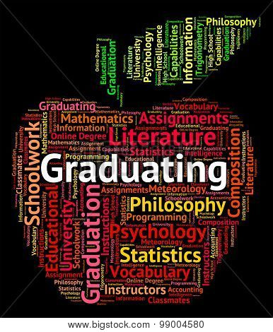 Graduating Word Indicates Studies College And Passing