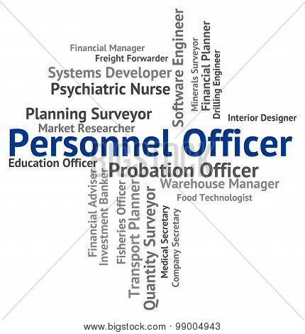 Personnel Officer Shows Labour Force And Career