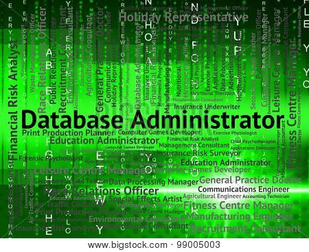 Database Administrator Means Occupation Hiring And Occupations