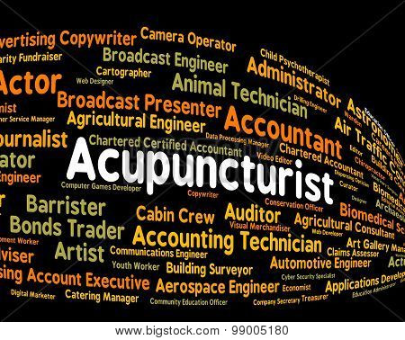 Acupuncturist Job Means Alternative Medicine And Acupressure