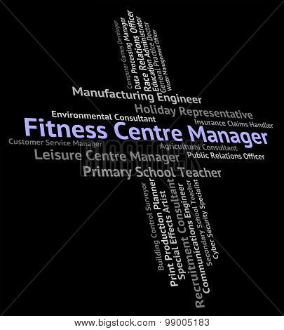 Fitness Centre Manager Indicates Physical Activity And Administrator