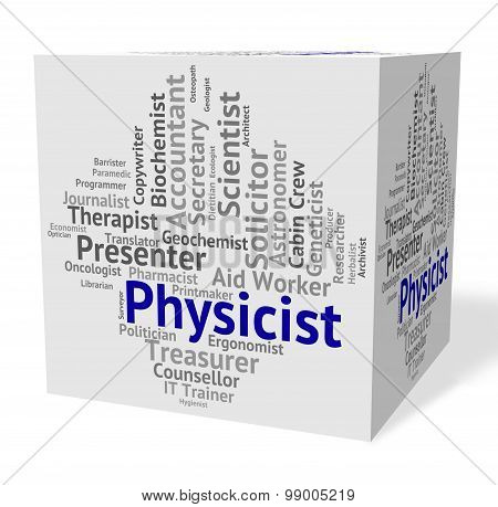 Physicist Job Means Lab Technician And Analyst